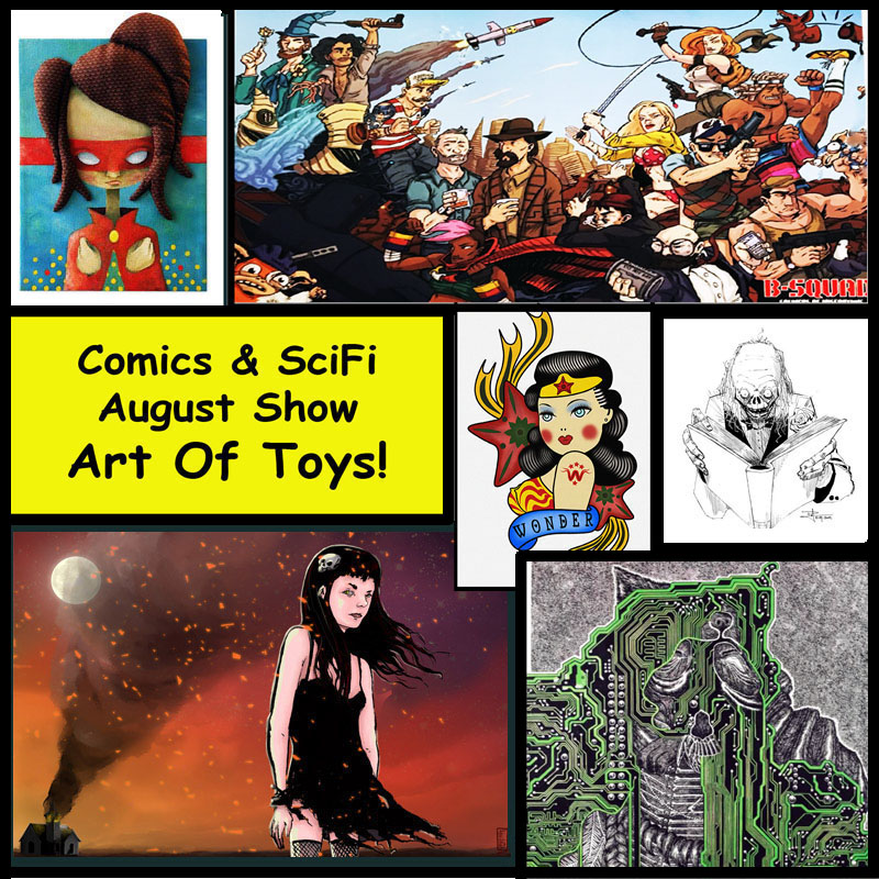 Comics and SciFi August at Art OF Toys